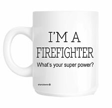 Firefighter Funny Gift Mug shan372