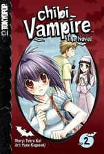 Chibi Vampire: The Novel, Vol. 2 - VeryGood - Tohru Kai - Paperback