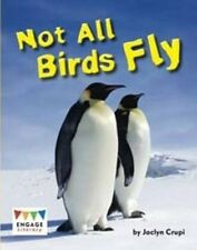 Not All Birds Fly (Engage Literacy White) - New Book Crupi, Jaclyn