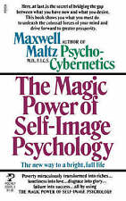 The Magic Power of Self-Image Psychology by Maxwell Maltz (Paperback, 1984)