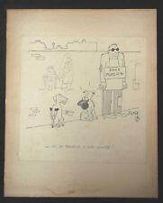 JICKA - dessin original signé et légendé - chien aveugle aumone - Pieds Nickelés