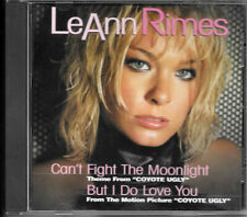 Can't Fight the Moonlight / But I do Love you Coyote Ugly LeAnn Rimes Music CD