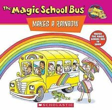 *BRAND NEW* THE MAGIC SCHOOL BUS: MAKES A RAINBOW (Paperback book)