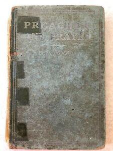 Antique book Preacher and Prayer E. M. Bounds 1907 the M. E. Church, South