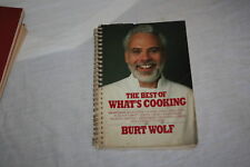 The Best of What's Cooking by Burt Wolf 1985 Spiral Bound