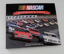 Nascar Yesterday & Today Foreword by Darrell Waltrip Hard Cover 11 1/4 by 9 3/4