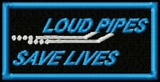 LOUD PIPES in BLUE BIKER PATCH
