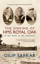 THE SINKING OF THE HMS ROYAL OAK - SARKAR, DILIP - NEW PAPERBACK BOOK
