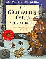 The Gruffalo's Child Activity Book by Julia Donaldson NEW (Paperback, 2009)