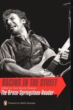 Racing in the Street: The Bruce Springsteen Reader (Paperback or Softback)