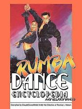 Rumba Dance Encyclopedia: And Related Dances (Paperback or Softback)
