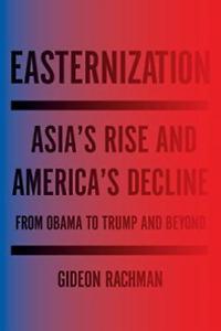 Rachman Gideon-Easternization BOOK NEW