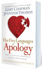 The Five Languages of Apology: How to Experience H