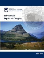 Semianual Report to Congress: October 1, 2013 - March 31 2014 by U. S....