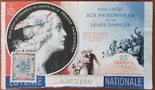 Billet de loterie nationale 1941 25e tr Aide aux Prisonniers et à leurs Familles