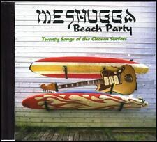 CD SALE!!! ~ MESHUGGA BEACH PARTY ~ 20 SONGS OF THE CHOSEN SURFERS
