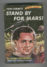 Tom Corbett Stand by For Mars by Carey Rockwell