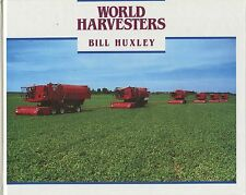 World Harvesters by Bill Huxley