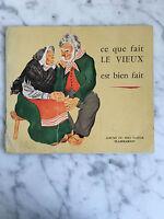 Este Que Hecho El Viejo Es Bien Hecho Père Castor Flammarion 1950
