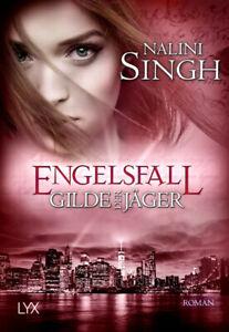 Gilde der Jäger - Engelsfall von Nalini Singh