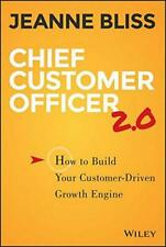 Chief Customer Officer 2.0: How to Build Your Customer-Driven Growth Engine, Ver