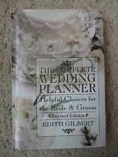 The Complete Wedding Planner Book Edith Gilbert