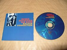 Duško Gojkovic - Balkan Connection (1996) cd  Near Mint Condition