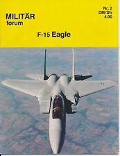 Militär Forum N°2 1982  Born in Battle   F-15 Strike Eagle