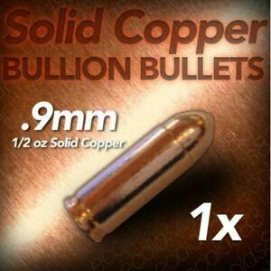 1/2 Ounce .999 Fine Copper Bullet Bullion- 9mm Caliber Copper NOT REAL AMMO