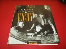 LIVRE IMAGES DE LA FRANCE DE VICHY, PHOTO, LA MARTINIERE DOCUMENTATION FRANCAISE