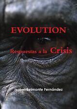 Evolution, Respuestas a la Crisis by Isabel Belmonte Ferna¡Ndez (2014,...