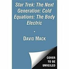 Star Trek: The Next Generation: Cold Equations: The Body Electric:-ExLibrary