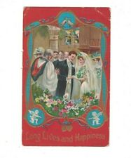 Matrimony Postcard 1910 Long Lives & Happiness Marriage Wedding Embossed