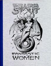 WILLIAM STOUT: Fantastic Women Vol. 1 ART BOOK Ltd #d/700 Rare SIGNED Mint NEW!