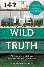 THE WILD Truth por McCANDLESS, CARINE Libro De Bolsillo 9780007585137 NUEVO