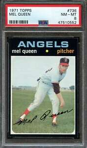 1971 TOPPS #736 MEL QUEEN PSA 8 SP ANGELS NICELY CENTERED  *K4925