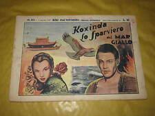 GLI ALBI DELL'INTREPIDO NUMERO 83 -19/8/1947 KOXINDA LO SPARVIERO DEL MAR GIALLO