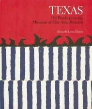 Texas: 150 Works from the Museum of Fine Arts, Houston-ExLibrary