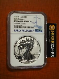 2019 S ENHANCED REVERSE PROOF SILVER EAGLE NGC PF70 EARLY RELEASES W/ COA #13969