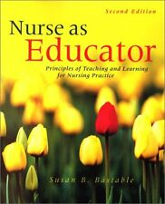 Nurse as Educator: Principles of Teaching and Learning for Nursing Practice (Jon