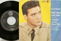 ELVIS PRESLEY WOODEN HEART & TONIGHTS ALL RIGHT FOR LOVE DANISH GERMAN 45+PS `60