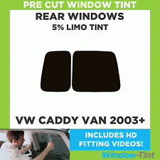 Pre Cut Window Tint  - VW Caddy Van 2003 to present - 5% LIMO BLACK REAR