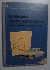 Fachrechnen Kraftfahrzeugschlosser und Karftfahrzeughandwerker /Fachbuch