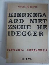 Nicola M. De Feo - L'ontologia Fondamentale - Kierkegaard Nietzsche Heidegger