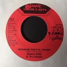 "DUANE EDDY & THE REBELS: ""BECAUSE THEY'RE YOUNG"" on US JAMIE HITS"