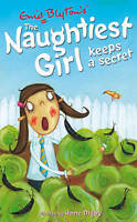 The Naughtiest Girl Keeps a Secret by Enid Blyton, Anne Digby, Good Used Book (P