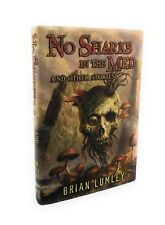 SIGNED 1st/1st  HC/DJ , BRIAN LUMLEY: No Sharks in the Med and Other Stories