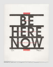 Be Here Now Ram Dass  quote letterpress print