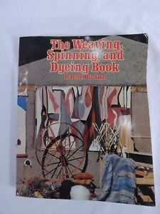 The Weaving, Spinning, and Dyeing Book - By Rachel Brown