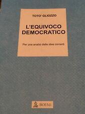 TOTO GLIOZZO - L'EQUIVOCO DEMOCRATICO 2010
